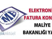 Elektronik fatura konulu Maliye Bakanlığı yazısı