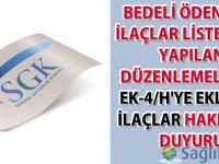 Bedeli Ödenecek İlaçlar Listesinde Yapılan Düzenlemeler ve EK-4/H'ye eklenen ilaçlar hakkında duyuru