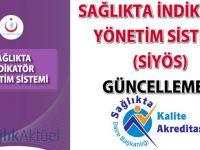 Sağlıkta İndikatör Yönetim Sistemi (SİYÖS) güncellemesi