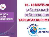 16 - 18 Mayıs 2016 Sağlıkta Kalite Değerlendirmesi Yapılacak Kurum Listesi