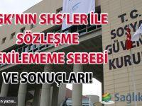 SGK'nın SHS'ler ile sözleşme yenilememe sebebi ve sonuçları!