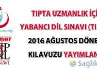 Tıpdil Sınavı 27 Ağustos 2016 tarihinde yapılacak