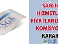 Sağlık Hizmetleri Fiyatlandırma Komisyonu Kararı-25.03.2017