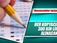 13 bin KPSS kopyacısından 300'er bin lira maaş geri alınacak