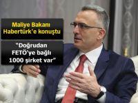 Naci Ağbal: Doğrudan FETÖ'ye bağlı 1000 şirket var
