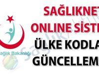 Sağlıknet online sistemi ülke kodları güncellemesi
