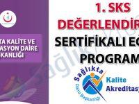 1. SKS Değerlendiricisi Sertifikalı Eğitim Programı hakkında duyuru