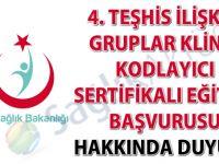 4. Teşhis İlişkili Gruplar Klinik Kodlayıcı Sertifikalı Eğitimi görevlendirme duyurusu