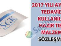 2017 Yılı Sosyal Güvenlik Kurumu Ayakta Tedavide Kullanılan Hazır Tıbbi Malzeme Sözleşmesi süre uzatımı hakkında duyuru