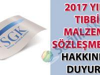 2017 Yılı Sosyal Güvenlik Kurumu Tıbbi Malzeme Sözleşmeleri hakkında duyuru
