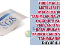 Tıbbi malzeme listeleri tıbbi malzeme alan tanımlarına yönerge doğrultusunda yapılan d grubu başvurulara ait barkodların sisteme tanımlanması duyuru-31