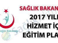 Sağlık Bakanlığı 2017 Yılı Hizmet İçi Eğitim Planı