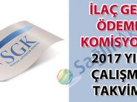 İlaç Geri Ödeme Komisyonu 2017 Yılı Çalışma Takvimi