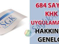 684 sayılı KHK uygulamaları hakkında genelge