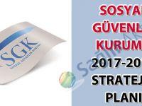 Sosyal Güvenlik Kurumu (SGK) 2017-2019 Stratejik Planı