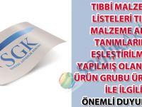 Tıbbi malzeme listeleri tıbbi malzeme alan tanımlarına eşleştirilmesi yapılmış olan greft ürün grubu ürünleri ile ilgili önemli duyuru-32
