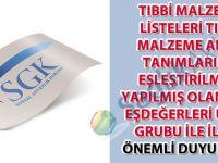 Tıbbi malzeme listeleri tıbbi malzeme alan tanımlarına eşleştirilmesi yapılmış olan deri eşdeğerleri ürün grubu ile ilgili önemli duyuru-35