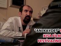 """Uzman doktorun hazırladığı """"Anı Kaydet"""" filmi kısa film festivalinde..."""