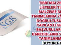 Tıbbi malzeme listeleri tıbbi malzeme alan tanımlarına yönerge doğrultusunda yapılan D grubu başvurulara ait barkodların sisteme tanımlanması duyuru 37