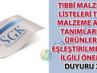 Tıbbi malzeme listeleri tıbbi malzeme alan tanımlarına ürünlerin eşleştirilmesi ile ilgili önemli duyuru 39