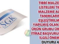 Tıbbi malzeme listeleri tıbbi malzeme alan tanımlarına eşleştirilmesi yapılmış olan greft ürün grubu ürünleri itiraz başvuruları ile ilgili önemli duyuru 48