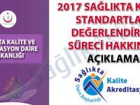 2017 Sağlıkta Kalite Standartları değerlendirme süreci hakkında açıklama