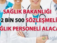 Sağlık Bakanlığı 12 bin 500 sözleşmeli sağlık personeli alacak