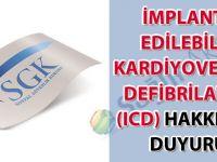 İmplante Edilebilir Kardiyoverter Defibrilatör (ICD) hakkında duyuru