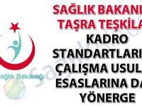Sağlık Bakanlığı Taşra Teşkilatı Kadro Standartları ile Çalışma Usul ve Esaslarına Dair Yönerge