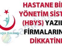 Hastane Bilgi Yönetim Sistemi (HBYS) yazılım firmalarının dikkatine duyuru