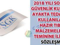 2018 Yılı Sosyal Güvenlik Kurumu Ayakta Tedavide Kullanılan Hazır Tıbbi Malzemelerin Teminine İlişkin Sözleşme