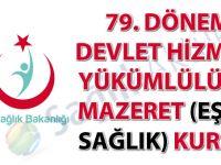 79. Dönem Devlet Hizmeti Yükümlülüğü Mazeret (Eş ve Sağlık) Kurası