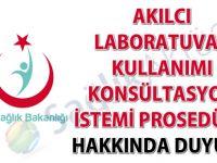 Akılcı laboratuvar kullanımı konsültasyon istemi prosedürü hakkında duyuru