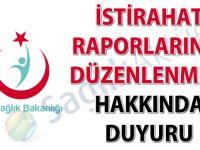 İstirahat raporlarının düzenlenmesi hakkında duyuru-26.02.2018