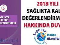2018 yılı sağlıkta kalite değerlendirmeleri hakkında duyuru