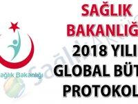 Sağlık Bakanlığı 2018 Yılı Global Bütçe Protokolü