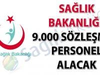 Sağlık Bakanlığı 9000 sözleşmeli personel alacak