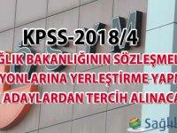 KPSS-2018/4 Sağlık Bakanlığının sözleşmeli pozisyonlarına yerleştirme yapmak için adaylardan tercih alınacak