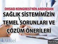 Sağlık sistemimizin temel sorunları ve çözüm önerileri