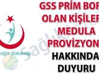 GSS prim borcu olan kişilerin Medula provizyonu hakkında duyuru!