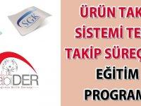 Ürün Takip Sistemi Tekil Takip Süreçleri Eğitim Programı
