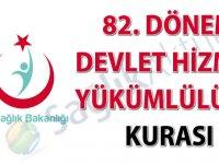 82. Dönem Devlet Hizmeti Yükümlülüğü Kurası tebligat metni ve tebligat listesi