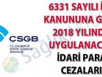 6331 Sayılı İSG Kanununa göre 2018 yılında uygulanacak idari para cezaları