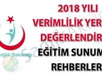 2018 Yılı Verimlilik Yerinde Değerlendirme Eğitim Sunum ve Rehberleri