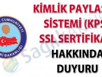 Kimlik Paylaşımı Sistemi (KPS) SSL sertifika duyurusu-28.09.2018