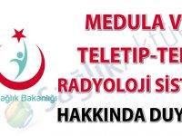 Medula ve Teletıp-Tele Radyoloji Sistemi hakkında duyuru