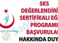 SKS Değerlendiricisi Sertifikalı Eğitim Programı başvuruları hakkında duyuru-01.11.2018