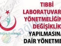 Tıbbi Laboratuvarlar Yönetmeliğinde değişiklik yapıldı-18.12.2018