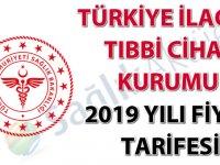 Türkiye İlaç ve Tıbbi Cihaz Kurumu 2019 yılı fiyat tarifesi