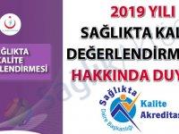 2019 yılı sağlıkta kalite değerlendirmeleri hakkında duyuru